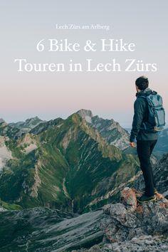 Wir haben 6 Bike & Hike Touren in Lech Zürs für euch zusammengeschrieben. Grand Canyon, Hiking, Bike, Mountains, Nature, Travel, Tours, Summer, Walks