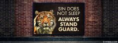 Sin Does Not Sleep; Always Stand Guard
