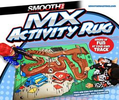 Now available! Our new MX Activity Rug! Features a motocross track with a start/finish line, jumps, whoops, and even a pit area. Constructed of durable polyester with a gel-coated backing. Great addition to any MX themed bedroom or playroom and sure to provide hours of fun for your little moto enthusiasts! Just $39.95 http://www.smoothindustries.com/detail.asp?PRODUCT_ID=2220-100