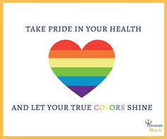 Take pride in your health and let your true colors shine. http://www.sfadvancedhealth.com/  #health #pride #sf #sanfrancisco #sflove #lgbt #heart #healthyheart #rainbow #wellness #lgbthealth