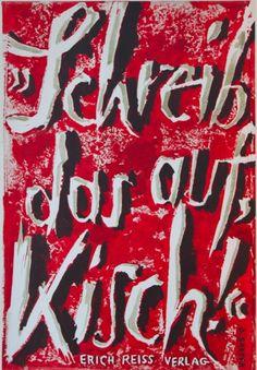 Egon Erwin Kisch, Schreib das auf Kisch, Erich Reiss