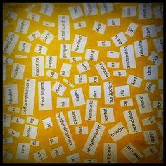 La elevene fordype seg i ordene i et dikt før de får hele diktet satt sammen i en helhet. Elevene kan relatere begrepene til egne forventninger: hva kan dette diktet handle om? Her: et av mine favorittdikt (avstander) av Lars Saabye Christensen. Klipt opp i biter, kastet ned på arket og kopiert opp...