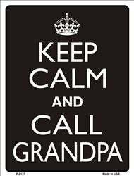 Keep Calm and Call Grandpa