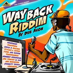 REVIEW | Dub Akom Takes Us 'Way Back' Today With New Riddim - IReggaeNation