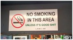 the sign i will have in my house  ( marjiuana smoke cannabis )