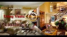 How to Decorate Your Home using Vastu Guidelines ? Vastu Shastra Tips  https://www.youtube.com/watch?v=QcNkJile8J4 via @youtube
