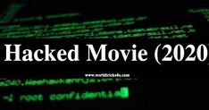 Hacked (2020) Hindi Full Movie Download Free,Hacked is A Hindi Movie,Download Hacked Movie In 1 GB,Hacked Full Movie Download In 400MB, Hacked movie download by worldfree4u,hacked movie download by filmywap Hindi Movie Reviews, Hindi Movies, Telugu Movies Download, Full Movies Download, Movie Info, Star Cast, Amazon Prime Video, Tech News