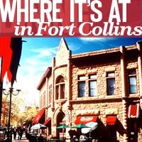Fort Collins,  Where's it's at.