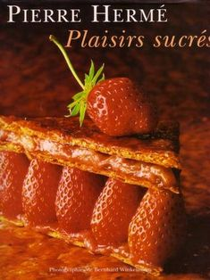 """Cover of """"Pierre herme plaisirs sucres"""""""