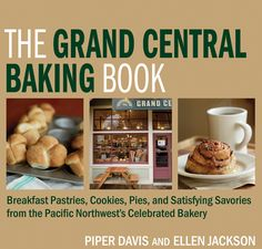 Grand Central Bakery | Our Book
