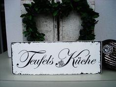 Shabby Vintage Holz Schild TEUFELSKÜCHE von homestyle-accessoires via dawanda.com