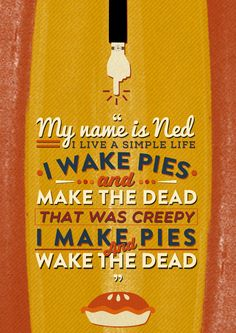 Pushing Daisies - Ned :)