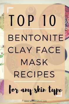 Top 10 bentonite clay face mask recipes for any skin problem ( is my fave) Problematic skin? Try the top 10 bentonite clay face mask recipes (all vegan)! Make your skin glow with these easy Aztec clay mask recipes! Face Scrub Homemade, Homemade Face Masks, Diy Face Mask, Homemade Facials, Argile Bentonite, Bentonite Clay Face Mask, Blackhead Face Mask, Aztec Clay, Aloe Vera