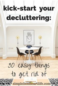 Kick-start your decluttering: 30 easy things to get rid of #declutter #minimalism #Decluttering #Minimalism #Declutter
