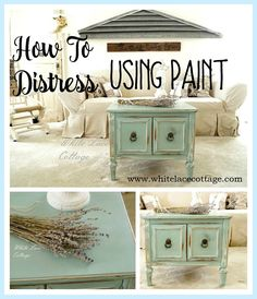 Here's a great tip, use paint to distress, it's super quick and easy!! www.whitelacecottage.com