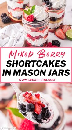 Love mason jar desserts? These cute berry shortcakes are for you! Mixed berries are layered with whipped cream and buttery shortcakes in jars to create the perfect single-serving summer dessert! #sugarhero #berryshortcakes #strawberryshortcake #masonjardesserts #dessertinjars Mason Jar Desserts, Mason Jar Meals, Mini Desserts, Summer Desserts, Fruit Recipes, Baking Recipes, Cookie Recipes, Dessert Recipes, Dessert Ideas