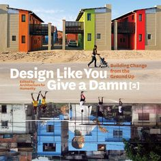 Book review: Design Like You Give a Damn 2 - Books, Affordable Housing, Pro Bono - residentialarchitect Magazine