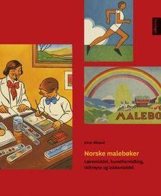 Norske malebøker - læremiddel, kunstformidling, tidtrøyte og lokkemiddel av Einar Økland