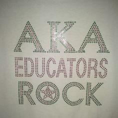 AKA Educators Rock! Bling T from Dazzling Diva Designs for $25 on Square Market