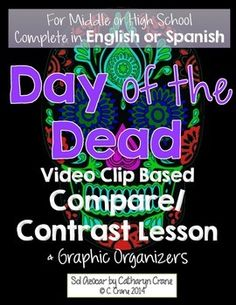 Dia de los muertos history dia de social studies and history day of the dead vs halloween video lesson with graphic organizers in english ccuart Gallery
