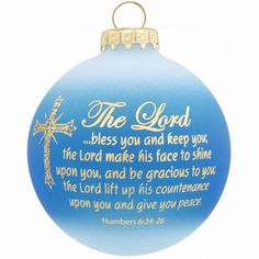 """The familiar blessing that begins The Lord bless you and keep you… is imprinted on this beautiful two-tone sky blue and frosted ornament in lovely golden script. Crafted in Hungary exclusively for Bronner's, our 3"""" round glass ornament features an ornate cross accented in shimmering gold glitter along with the comforting benediction from the Biblical text of Numbers 6:24-26.  Bronner #1167536."""