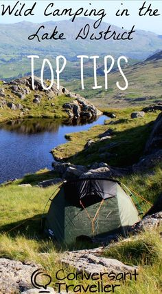 Top tips for wild camping in the English Lake District, including how to do it, where to pitch, and what kit to take.