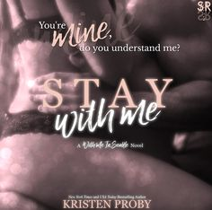 Stay With Me by Kristen Proby