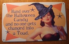Hand over the Halloween Candy and no one gets changed into a Toad.