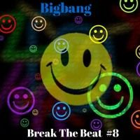 Bigbang - Break The Beat #8 (05-01-2017) by bigbang on SoundCloud #breakbeat #hardcore #breaks #breakbeathardcore #hardcorebreaks #happy #dark #oldskool #nuskool #rave #nurave #jungle #future #futurejungle #underground #bigbang #2017 #january #music #free #download #dj #set #mix #djset #djmix