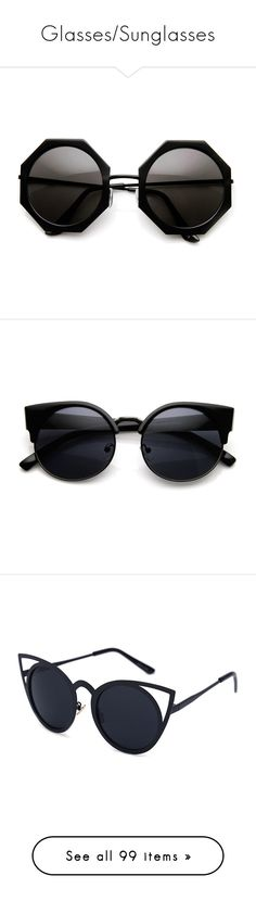 """""""Glasses/Sunglasses"""" by lorgriff on Polyvore featuring accessories, eyewear, sunglasses, oversized circle sunglasses, over sized sunglasses, oversized square glasses, oversized circle glasses, oversized square sunglasses, glasses and black"""