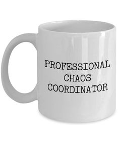 Chaos Coordinator Coffee Cup Professional Chaos Coordinator Coffee Mug Ceramic Tea Cup Funny Work Mu funny gift Chaos Coordinator Coffee Cup Professional Chaos Coordinator Coffee Mug Ceramic Tea Cup Funny Work Mug Funny Coworker Funny Gifts for Boss Funny Coffee Mugs, Coffee Humor, Funny Mugs, Funny Gifts, Coffee Tumbler, Coffee Art, Coffee Quotes, Gag Gifts, Funny Tea Cups