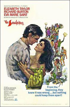 The Sandpiper  I kind of get sick of watching Liz & Dick, but this one always attracts me. Besides, it's one of the only Charles Bronson movies I'll ever watch ...
