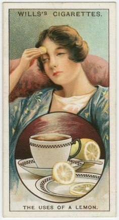 Vintage Cigarette Card ~ uses of a lemon (rub on forehead for headaches, a few drops to repel mosquitoes, are two suggestions) oh yes, delicious in tea!