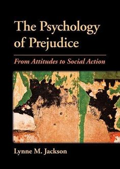 Using hogg and vaughans social psychology textbook in analysis of the psychology of prejudice 1 fandeluxe Image collections