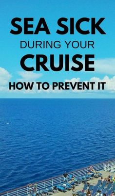 Cruise tips: How to prevent seasickness on a cruise. Things to wear and things to eat that can help with and be remedies for seasickness on the cruise ship or on a shore excursion boat. Also what cabins and staterooms are the best to avoid seasickness and getting sea sick. Food and snacks, ginger candy natural remedies for nausea, ear patches, wristbands. Add to checklist of cruise packing list for what to pack for a cruise. #cruise #cruisetips