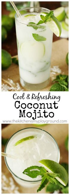 Coconut Mojito ~ Ditch the margaritas, and enjoy a refreshing Coconut #Mojito for your Cinco de Mayo ... or any day ... sipping. Such a delicious combination of fresh mint, lime, & #coconut! #cocktails www.thekitchenismyplayground.com