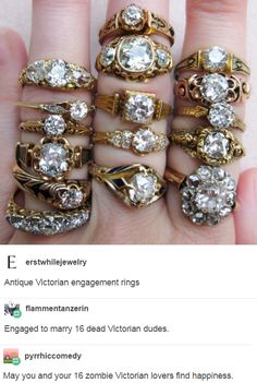 "pyrrhiccomedy: "" flammentanzerin: "" erstwhilejewelry: "" Antique Victorian engagement rings "" Engaged to marry 16 dead Victorian dudes. "" May you and your 16 zombie Victorian lovers find happiness. Antique Rings, Vintage Rings, Antique Jewelry, Vintage Jewelry, Silver Jewelry, Victorian Engagement Rings, Jewelry Accessories, Jewelry Design, Victorian Jewelry"