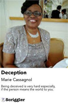 Deception by Marie Cassagnol https://scriggler.com/detailPost/poetry/28359