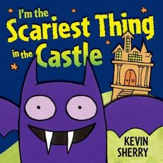 """Read """"I'm the Scariest Thing in the Castle"""" by Kevin Sherry available from Rakuten Kobo. A little vampire bat takes stock of all the creepies in the castle and decides he's scarier than all of them! Toddler Storytime, Toddler Books, Toddler Preschool, Preschool Books, Halloween 2013, Halloween Books, Scary Halloween, Halloween Ideas, Halloween Party"""