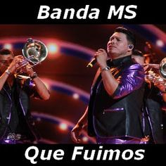Acordes D Canciones: Banda MS - Que Fuimos