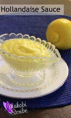 Best Basic Hollandaise Sauce Recipe | Eggs Benedict & Hollandaise ...