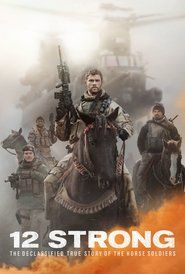 12 Strong (2018) Full Movie Watch Online Free Download