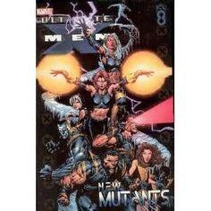 Ultimate X Men: 8 New Mutants