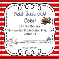 Add! Subtract! Color! is such a fun way to provide practice with addition and subtraction within 10.  Each of the 20 printables includes a built-in number line for students who need this support. Perfect for centers, independent practice, or homework.