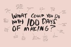 #The100DayProject |