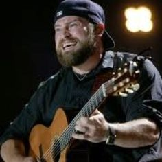 Zac Brown -- Love him and the faces he makes when he sings!