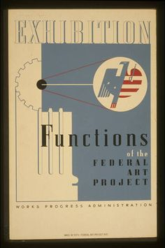 Exhibition Functions of the Federal Art Project.