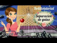 Separación de Guías. Bolillotutoriales Raquel M. Adsuar - YouTube