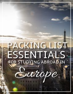 Packing List Essentials: Study Abroad in Europe