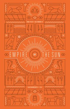 """The concept behind this poster came out of researching ancient cultures that worshipped the Sun. During this process, I was really inspired by Egyptian hieroglyphics. I wanted to combine the aesthetic that is unique to Empire of the Sun's work (lively rhythm and melodies, indie culture, exotic textures, and eclectic costumes) with ancient Egyptian art and culture. The result is an interesting pop-like modernization of forms and line-work that have existed for centuries. The poster is one…"
